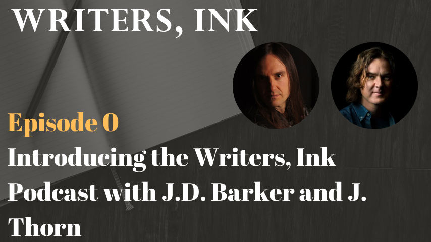 Writers, Ink Podcast: Episode 0 – A New Podcast for Writers