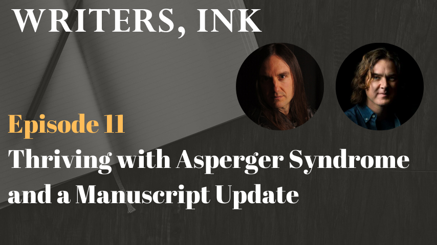 Thriving with Asperger Syndrome and a Manuscript Update