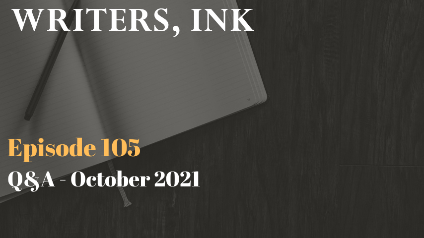 Question and Answer Episode – October 2021